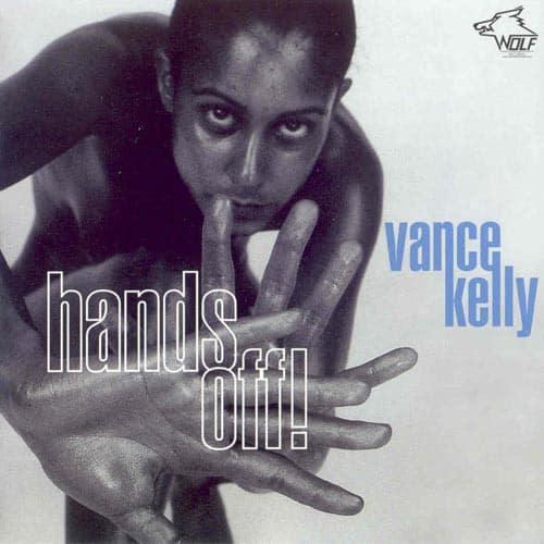 120891 Vance Kelly Hands Off