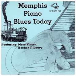 120928 Mose Vinson   Booker T. Laury Memphis Piano Blues Today