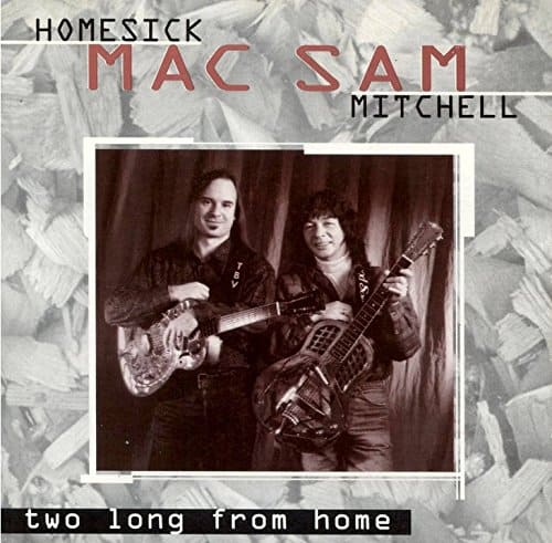 120961 Homesick Mac   Sam Mitchell Two Long From Home