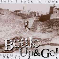 120970 Bottle Up   Go Baby´s Back In Town