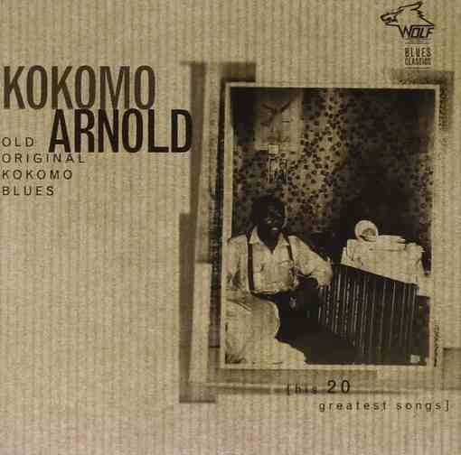 BC001 Kokomo Arnold Old Original Kokomo Blues