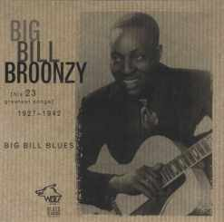 BC006 Big Bill Broonzy Big Bill Blues e1548622861924