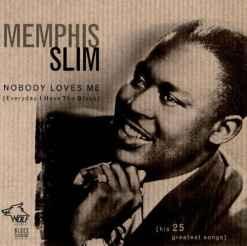BC008 Memphis Slim Nobody loves me