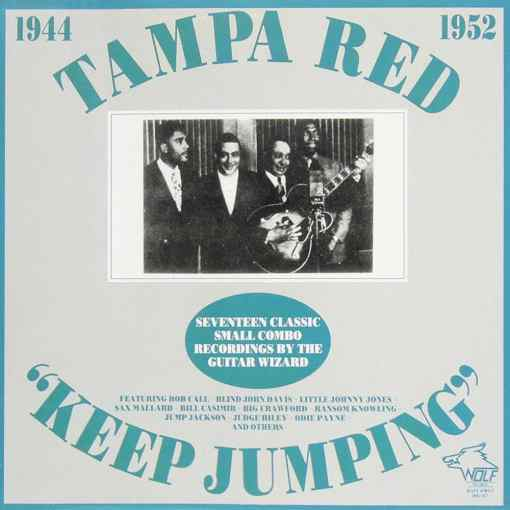 WBJ001 Tampa Red Keep Jumping 1944 1952