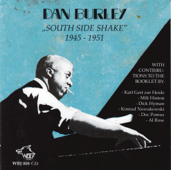 WBJ008 Dan Burley South Side Shake 1945 1951