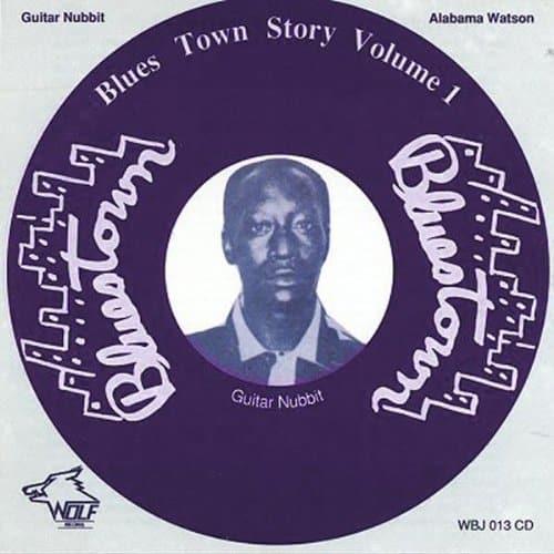 WBJ013 Alabama Watson   Guitar Nubbit Blues Town Story Vol. 1