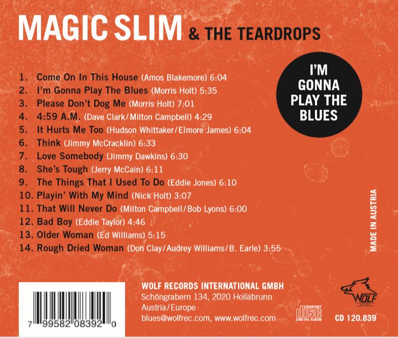 magic slim  the teardrops   I'M GONNA PLAY THE BLUES back