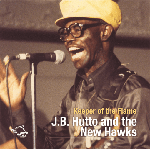 J.B. Hutto and the New Hawks Keeper of the Flame