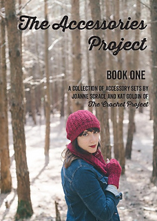 The Accessories Project - Book One - The Crochet Project