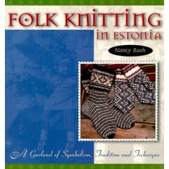 Nancy Bush, Folk Knitting in Estonia