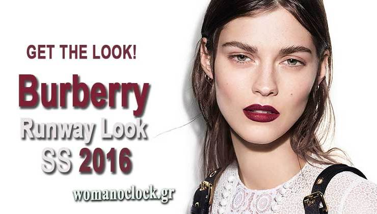 81f5d4215767 Video Get the Look! Burberry Make up Άνοιξη Καλοκαίρι 2016