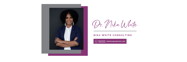 Nika White Consulting (SPEAKER, CONSULTANT, TRAINER, AUTHOR)