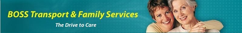 Boss Transport & Family Services (non-emergency medical transportation)