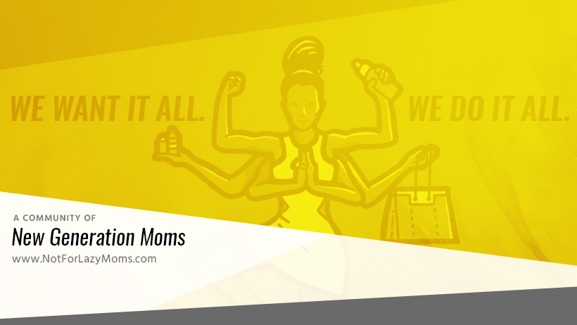 Not for Lazy Moms – Resources for moms