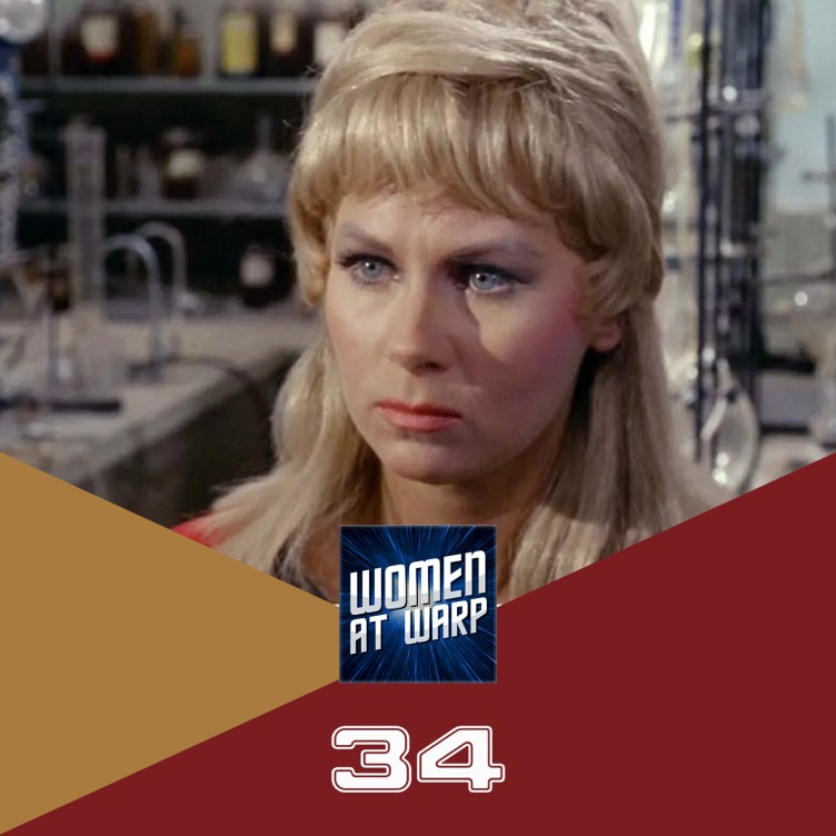 Episode 34 Janice Rand And The Beehive Of Power Women At Warp