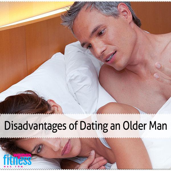 The Disadvantages of Dating Older Men