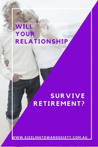 Will your relationshiop survive retirement