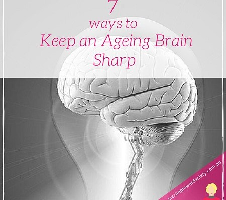7 Ways to keep an ageing brain sharp