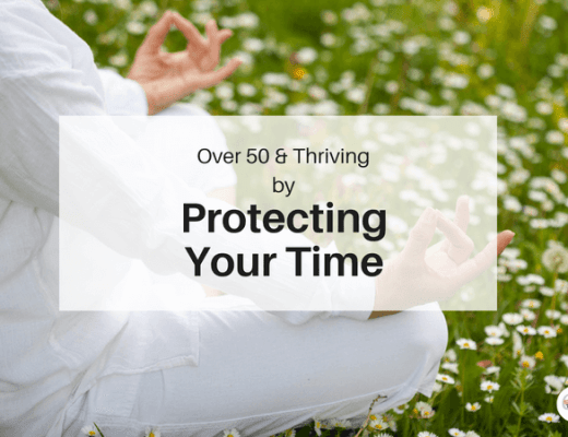 Over 50 and Thriving: Protecting Your Time