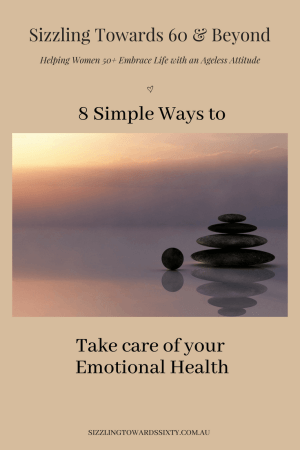 8 Simple Ways to Take care of your Emotional Health