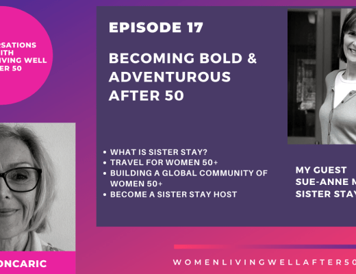 Becoming Bold and Adventurous After 50