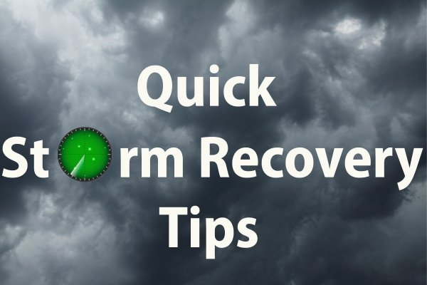 Some Quick Storm Tips To Put You On The Road To Recovery