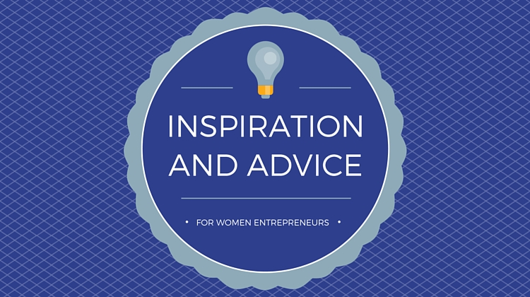 advice women entrepreneurs