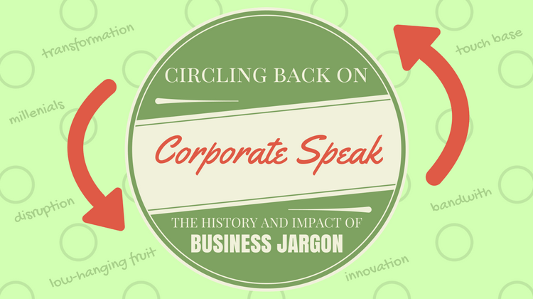 Circling Back On Corporate Speak The History And Impact Of Business Jargon