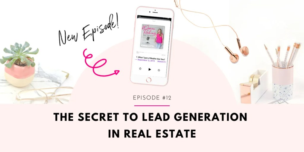 The Secret to Lead Generation in Real Estate