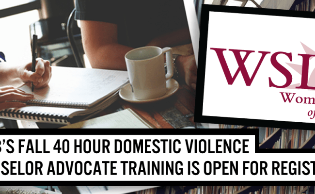 Domestic Violence Advocate Training Womenshelter Of Long