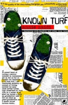 Known Turf, by Annie Zaidi
