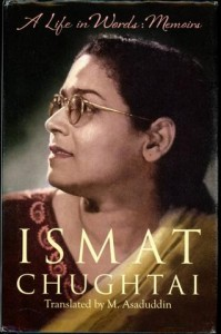 A Life In Words, The Memoirs of Ismat Chughtai