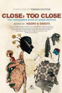 Book review of Close, Too Close The Tranquebar Book Of Queer Erotica.