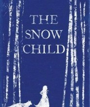 Book review of The Snow Child By Eowyn Ivey