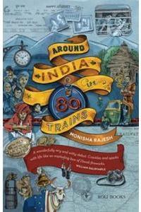 Book review of Monisha Rajesh's Around India In 80 Trains