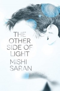 Mishi Saran's The Other Side of Light