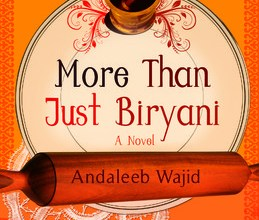 More than just Biryani, Andaleeb Wajid