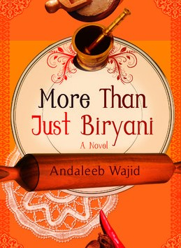 More than just Biryani, Andaleeb Wajid