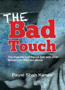 The Bad Touch by Payal Shah Karwa