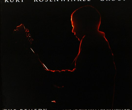 Kurt Rosenwinkel Group – The Remedy