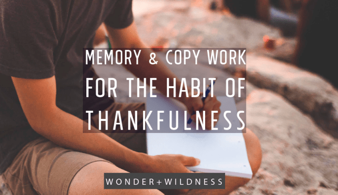 memory and copy work on the habit of thanksgiving