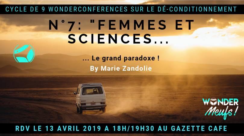 Wonderconférence «Femmes et Sciences: le grand paradoxe» ce samedi 13 avril à la Gazette Café