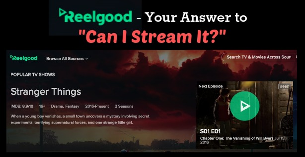 """Reelgood – Your Answer to """"Can I Stream It?"""""""