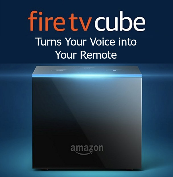 Amazon Fire TV Cube Turns Your Voice into Your Remote