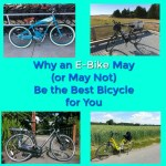 Why an E-Bike May (or May Not) Be the Best Bicycle for You