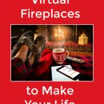 The Best Virtual Fireplaces to Make Your Life Cozier
