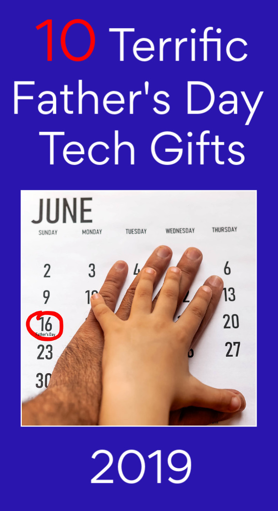 Father's Day Tech Gifts 2019