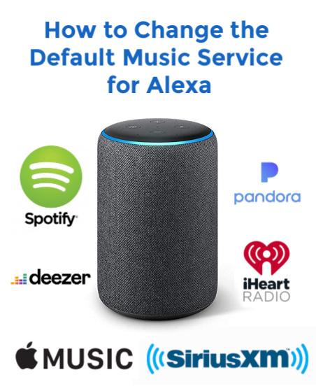 You Can Change the Default Music Service for Alexa