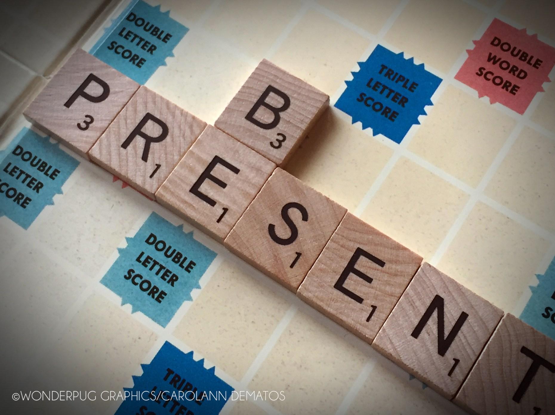 Be Present in 2017 by Carolann DeMatos