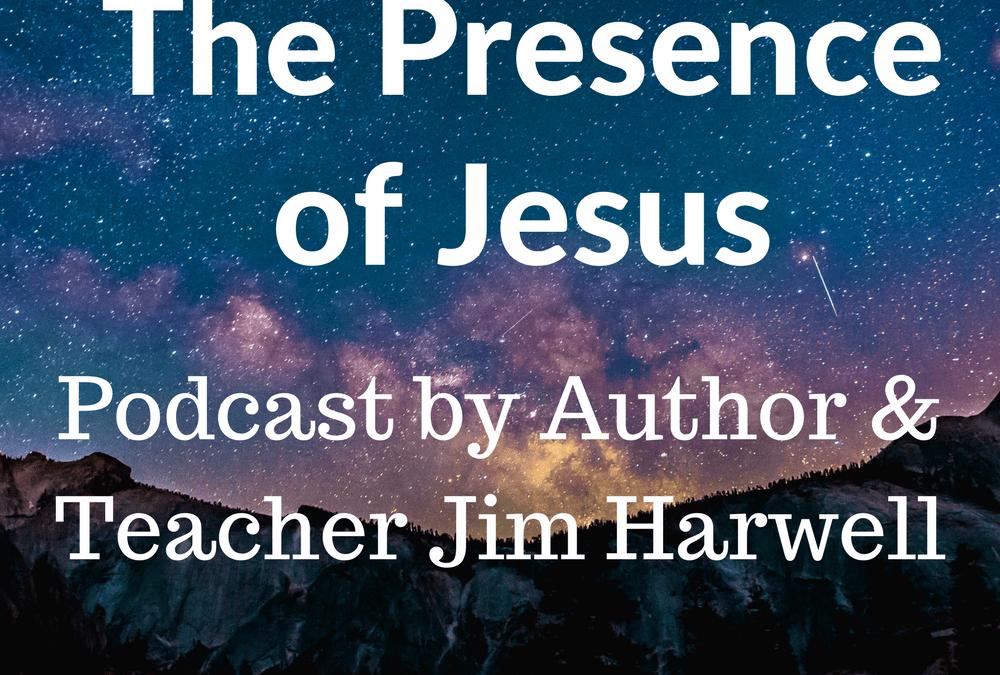 Presence of Jesus Part 3